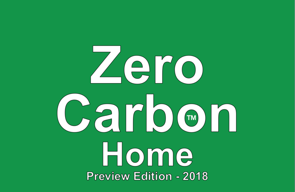 Zero Carbon, or Net Zero Energy, Home