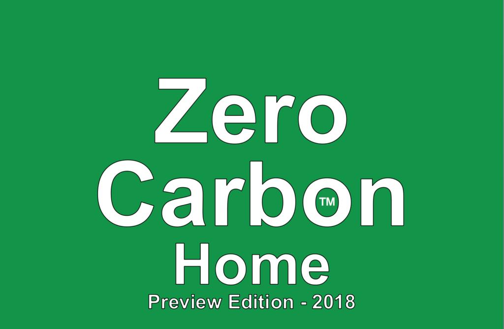 Zero Carbon, or Net Zero Energy, Home